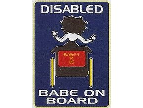 Humorous Car Window Notice, Disabled Babe On Board